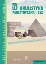 Okulistyka pediatryczna i zez.  M. Grałek