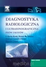 Diagnostyka radiologiczna i ultrasonograficzna psów i kotów