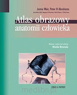 Atlas obrazowy anatomii człowieka. P. Abrahams, J. Weir