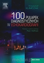 100 pułapek diagnostycznych w echokardiografii. K. Klimczak