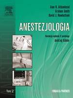 Anestezjologia. Tom 2.    A.R. Aitkenhead, G. Smith