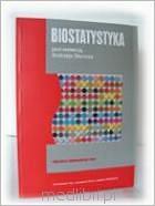 Biostatystyka. Podręcznik dla studentów i lekarzy. B.Stanisz