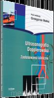 Ultrasonografia dopplerowska. Tom II z płytš CD. G. Małek