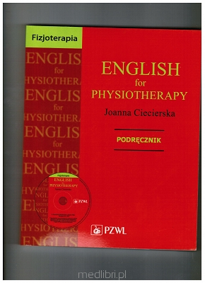 English for physiotherapy Podręcznik z płytą CD